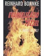 Evangelizáció - tűzzel