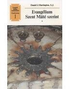 Evangélium Szent Máté szerint - Harrington, Daniel J.
