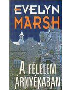 A félelem árnyékában - Evelyn Marsh