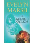 A kétarcú gyilkos - Evelyn Marsh