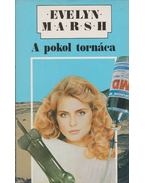 A pokol tornáca - Evelyn Marsh