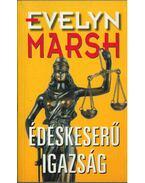 Édeskeserű igazság (dedikált) - Evelyn Marsh