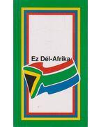 Ez Dél-Afrika