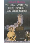 The Haunting of Chas McGill (and other stories)