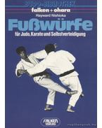 Fußwürfe für Judo, Karate und Selbstverteidigung