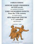 Régi magyar táncok a XVII. századból négy klarinétra