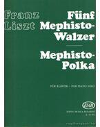 Öt Mefiszto-keringő / Mefisztó-Polka (zongora)