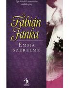 Emma szerelme - Fábián Janka