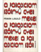 A paradicsom szörnyű gyermekei - Fábián László