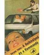 A Halkirálynő és a Kommandó - Fable, Vavyan