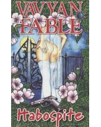 Habospite - Fable, Vavyan