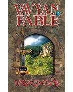Varázscsók - Fable, Vavyan