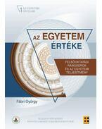 Az egyetemértéke - Felsőoktatási rangsorok és az egyetemi teljesítmény - Fábri György