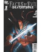 Faces of Evil: Deathstroke 1.