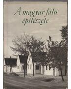 A magyar falu építészete