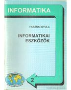 Informatikai eszközök - Faránki Gyula