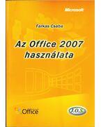 Az Office 2007 használata - Farkas Csaba