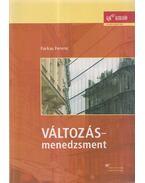 Változásmenedzsment (dedikált) - Farkas Ferenc