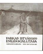 Farkas István emlékkiállítása