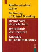 Állattenyésztési szótár - Magyar, angol, francia, német és orosz szógyűjtemény - Farkas József