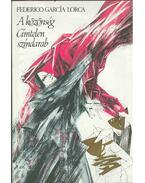 A közönség / Címtelen színdarab - Federico Garcia Lorca