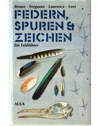 Fdern, Spuren & Zeichen der Vögel Europas