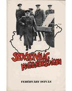 Szovjetvilág Magyarországon - Fehérváry István