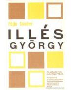 Illés György - Féjja Sándor