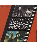 Tizenöt filmlecke - Féjja Sándor