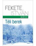 Téli berek - Fekete István