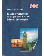 Feladatgyűjtemény az angol emelt szintű érettségire