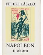 Napoleon utókora - Feleki László