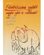 Felvételizzünk együtt magyar nyelv és irodalomból