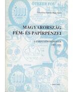 Magyarország fém- és papírpénzei