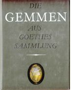 Die Gemmen aus Goethes Sammlung - Femmel, Gerhard