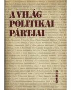 A világ politikai pártjai - Fencsik László