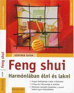 Feng shui - Harmóniában élni és lakni