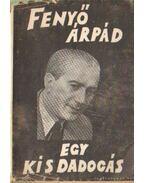 Egy kis dadogás - Fenyő Árpád