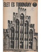 Élet és tudomány 27. szám, 1970. VII. 3. - Fenyő Béla