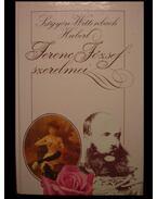 Ferenc Jószef szerelmei 1-2. kötet