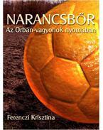 Narancsbőr - Ferenczi Krisztina
