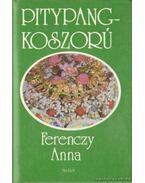 Pitypangkoszorú - Ferenczy Anna