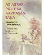 Az agrárpolitika gazdaságtana - Fertő Imre (szerk.), Éder Tamás (szerk.)