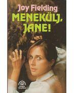 Menekülj, Jane! - Fielding, Joy