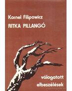 Ritka pillangó - Filipowicz, Kornel