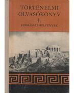 Történelmi olvasókönyv I. - Filla István, Waczulik Margit, Hahn István