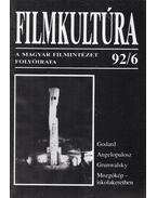 Filmkultúra 92/6 - Gelencsér Gábor, Pintér Judit, Urbán Mária, Györffy Miklós, Horváth György