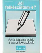 Fizikai feladatsorozatok általános iskolásoknak - 6. osztály