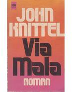Via Mala - John Knittel