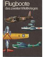 Flugboote des zweiten Weltkrieges